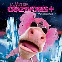 La Nuit des Follivores / Crazyvores