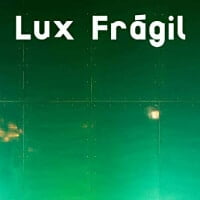 LuxFragil