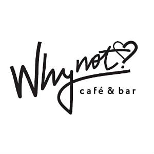Why Not Café & Bar