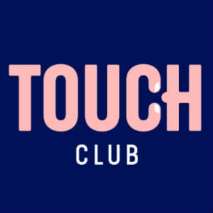 TOUCH Club – CLOSED