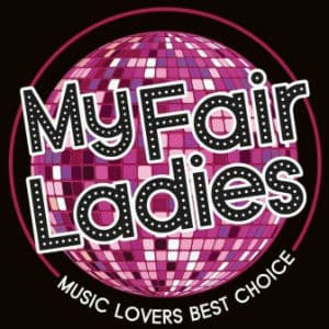 My Fair Ladies
