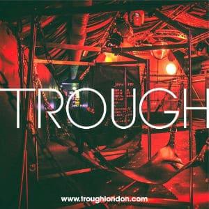 TROUGH London