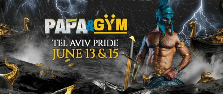 PAPA & GYM Tel Aviv Pride 2019
