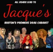 Jacques' Cabaret Bar Boston Massachusetts