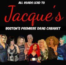 Jacques 'Cabaret Bar Boston Massachusetts