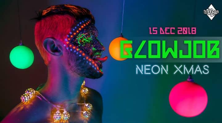 GLOWJOB - Neon Xmas