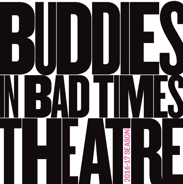 Buddies in Bad Times Theatre