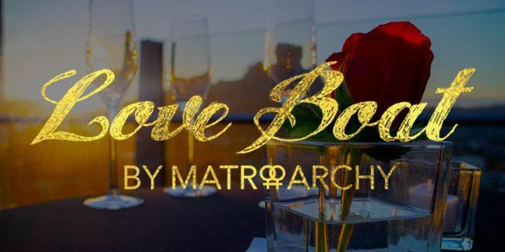 Love Boat – Valentine's Sunset Cruise