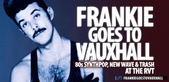 Frankie Goes To Vauxhall