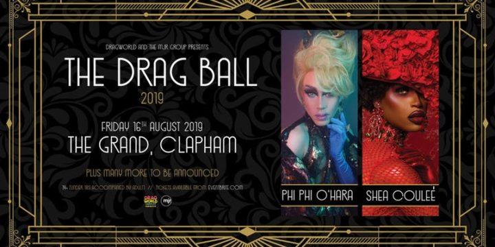 The Drag Ball 2019 (Clapham Grand, London)