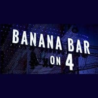Banana Bar on 4
