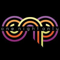 One Night Only – Closed