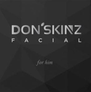 DON'SKINZ FACIAL For Him