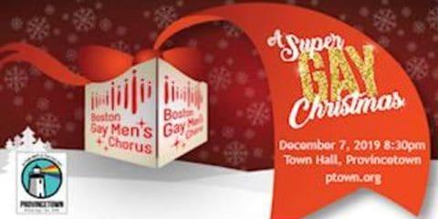 Boston Gay Men's Chorus: A Super GAY Christmas