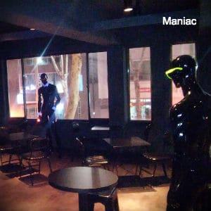 Maniac – CLOSED