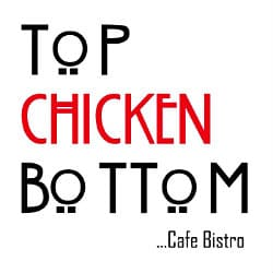Top Chicken Bottom – CLOSED