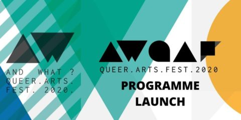 And What? Queer Arts Festival 2020 - Programme Launch