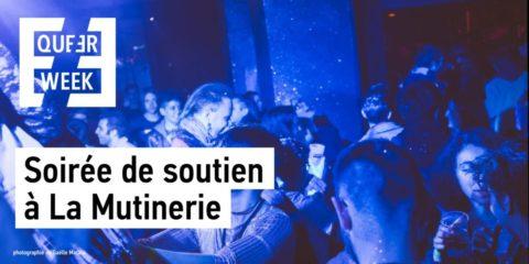 Soirée de soutien by Queer Week   la Mutinerie
