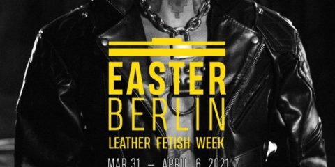 Easter Berlin - Leather and fetish week 2021