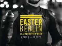 Easter Berlin – Leather and fetish week 2021