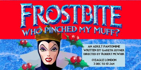 Frostbite Gay Panto